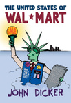 "Cover, ""The United States of Wal-Mart"""